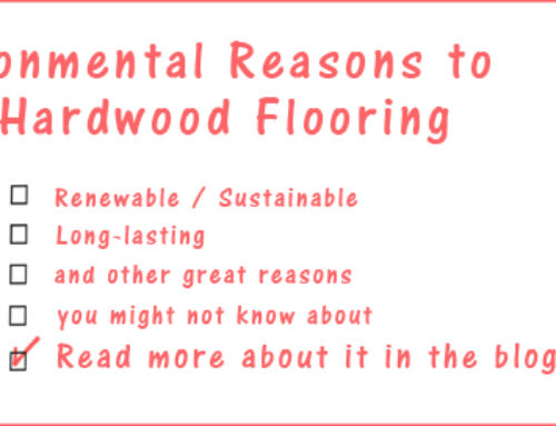 7 Reasons For Hardwood as an Environmental Alternative
