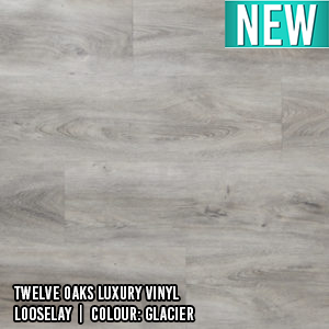 Twelve Oaks Luxury Vinyl | Looselay | Colour: Glacier